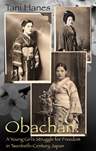 Obachan: A Young Girl's Struggle for Freedom in Twentieth Century Japan