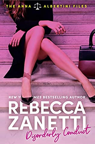 Disorderly Conduct (The Anna Albertini Files #1)