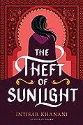 The Theft of Sunlight (Dauntless Path, #2)