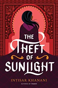 The Theft of Sunlight (Dauntless Path, #2)