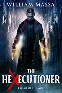 Game of the Wolf (The Hexecutioner #1)