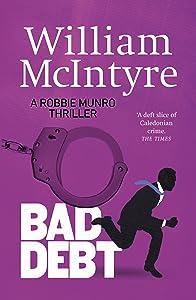 Bad Debt (Robbie Munro, #6)