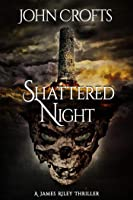 Shattered Night