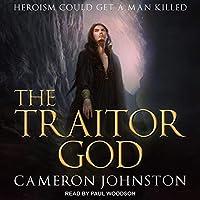The Traitor God (Age of Tyranny #1)
