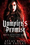 Vampire's Promise (Mafia Monsters, #3)