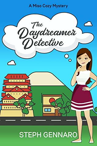 The Daydreamer Detective by Steph Gennaro