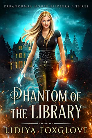 Phantom of the Library (Paranormal House Flippers, #3)