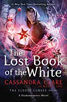 The Lost Book of the White (The Eldest Curses #2)