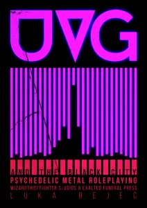 The Ultraviolet Grasslands and The Black City: Psychedelic Metal Roleplaying