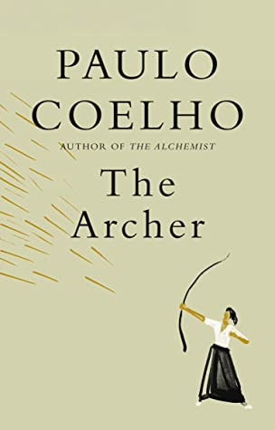 The Archer by Paulo Coelho