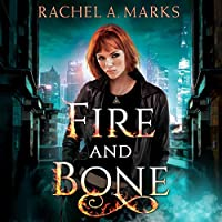 Fire and Bone (Otherborn, #1)