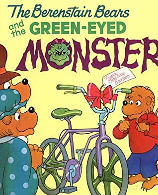 The Berenstain Bears and the Green Eyed Monster: Recommended for classic children's picture books (Traditional Chinese Edition)