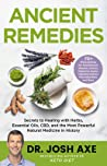 Ancient Remedies by Josh Axe
