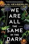 We Are All the Sa...