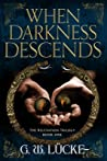 When Darkness Descends (The Relevation Trilogy #1)
