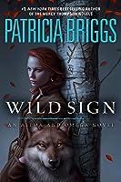 Wild Sign (Alpha & Omega, #6)
