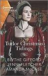 Tudor Christmas Tidings by Blythe Gifford