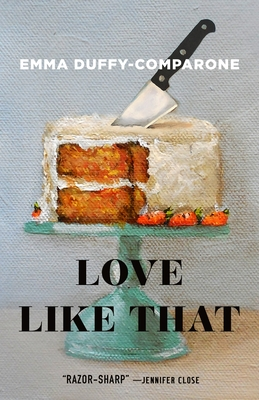 Love Like That: Stories