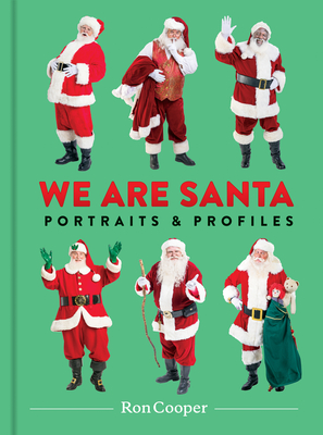 We Are Santa by Ron      Cooper