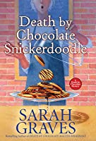 Death by Chocolate Snickerdoodle (Death by Chocolate Mystery, #4)
