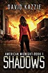 Shadows (American Midnight, #1)
