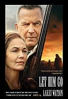 Let Him Go (Movie Tie-In Edition)