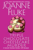 Triple Chocolate Cheesecake Murder (Hannah Swensen, #27)
