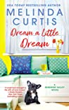 Dream a Little Dream (Sunshine Valley #3)