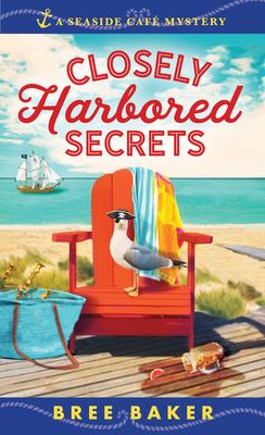 Closely Harbored SecretsbyBree Baker