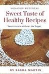 Sweet Taste Of Healthy Recipes