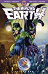 The Wrong Earth, Vol. 1