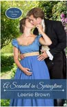 A Scandal in Springtime by Leenie Brown