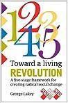 Toward a Living Revolution: A five-stage framework for creating radical social change