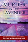 Murder in the Lavender: A Fast-Paced Mystery Thriller set in the South of France (Maggie Newberry Mysteries Book 18)