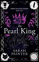 The Pearl King (Crow Investigations)