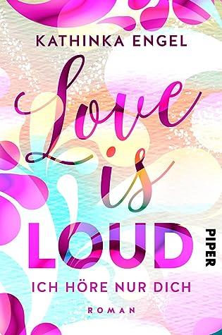 love is loud