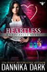 Heartless (Crossbreed, #9; Mageriverse, #24)