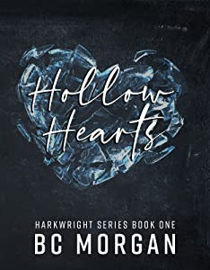 Hollow Hearts (The Harkwright Trilogy, #1)