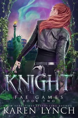 Knight (Fae Games, #2)