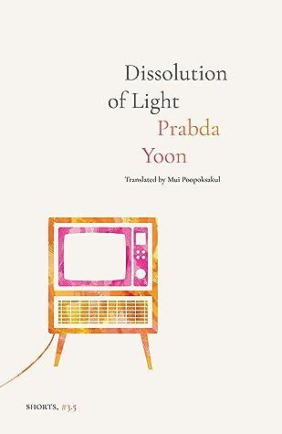 Dissolution of Light (Platypus Press Shorts #3 Book 5)