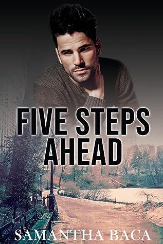 Five Steps Ahead by Samantha Baca