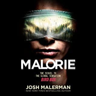 Malorie (Bird Box, #2)