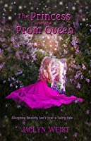 The Princess and the Prom Queen