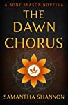 The Dawn Chorus (The Bone Season, #3.5)