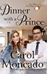 Dinner with a Prince  (The Princes of New Sargasso #1)