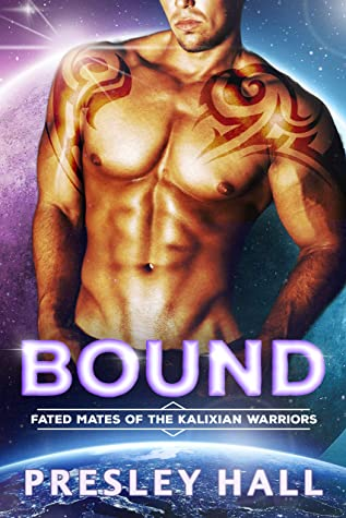 Bound (Fated Mates of the Kalixian Warriors, #4)