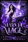 Marvel Mage (The Night Realm: Magic Marked, #2)