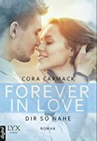 Forever in Love - Dir so nahe (Forever-in-Love-Reihe 4)