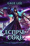 Eclipse Core (School of Swords and Serpents, #2)