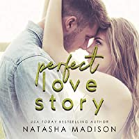 Perfect Love Story (Love Story #1)